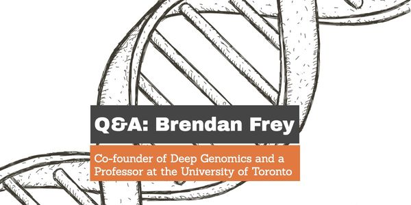 Brendan Frey: Deep Learning Meets Genome Biology
