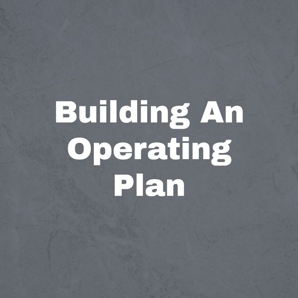 Seven Tips For Your First Annual Operating Plan